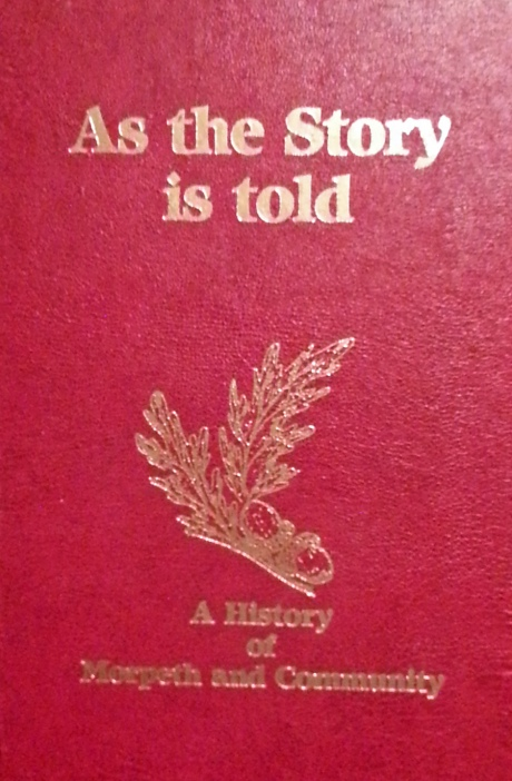 As the Story is told: A history of Morpeth and community